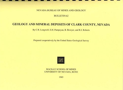 Geology and mineral deposits of clark county nevada complete version comb bound text and 16 - Geological survey and mines bureau ...