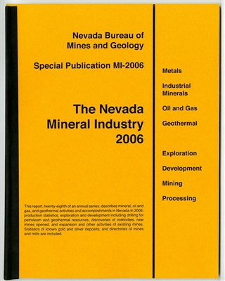 The nevada mineral industry 2006 tape bound booklet - Geological survey and mines bureau ...